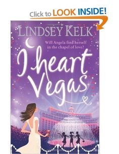 I Heart Vegas: Amazon.co.uk: Lindsey Kelk: Books
