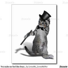 You make me feel like Dancing! Tap Dancing Cat  Post Card #gravityx9 #Zazzle #tapdancing