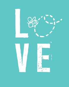 Love Poster with Bee for Baby - Free Printable