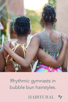 Hairtural bubble bun for the rhythmic gymnasts Natural Hair Salons, Natural Hair Styles, No Heat, Gymnasts, Bun Hairstyles, Braids, Bubbles, Bang Braids, Cornrows