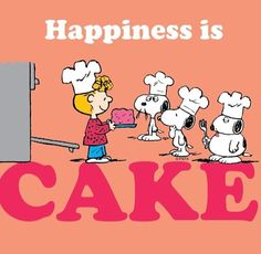 Happiness is cake!