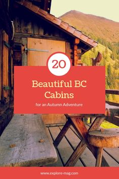 Cozy up in these British Columbia cabins, perfect for an autumn adventure! Cool Places To Visit, Places To Travel, Canadian Travel, Western Canada, Celebrity Travel, Camping, British Columbia, Travel Inspiration, Travel Ideas