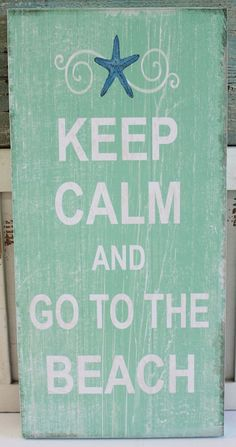 Keep Calm and Go to the Beach Wood Sign - Coastal Cottage Wall Decor - California Seashell Company Beach Chic Decor, Beach House Decor, Home Decor, Coastal Cottage, Coastal Decor, Coastal Living, Beach Wood Signs, Deco Marine, Beach Bungalows