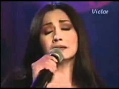 Ana Gabriel, she sings with so much emotion