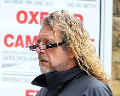 Robert Plant wearing glasses...