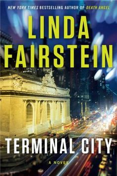 Terminal City : a novel by Linda Fairstein.  Click the cover image to check out or request the mystery kindle
