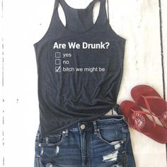 Day drinking tank/Bachelorette Party shirts/Alcohol tank/Are We Drunk?/Bitch We - Life Shirts - Ideas of Life Shirts - Day drinking tank/Bachelorette Party shirts/Alcohol tank/Are We Drunk?/Bitch We Might Be Shirt/Meric Girls Weekend Shirts, Mom Shirts, Cute Shirts, Shirts For Girls, Girls Weekend Quotes, Beer Shirts, Summer Shirts, Funny Shirts, Hipster Outfits
