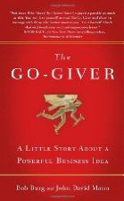 The Go-Giver: A Little Story About a Powerful Business Idea (edition 2007)