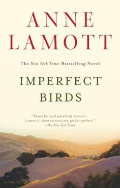 Imperfect Birds by Anne Lamott, Click to Start Reading eBook,  A powerful and redemptive novel of love and family, from the author of the bestselling Blue Shoe, Gr