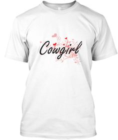 Cowgirl Heart Design White T-Shirt Front - This is the perfect gift for someone who loves Cowgirl. Thank you for visiting my page (Related terms: Professional jobs,job Cowgirl,Cowgirl,cowgirls,cowboy,cowgirl,western,rancher,bull riding, bronc rid ...)