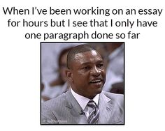 When you only have one paragraph done so far funny truth school