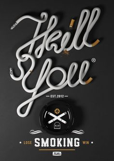 great anti-smoking poster with the coolest 3D type ever