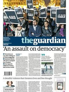The Guardian on Charlie Hebdo attack. The World Newspaper, Newspaper Front Pages, Newspaper Layout, Newspaper Cover, Newspaper Design, World Pay, Charlie Hebdo, Editorial Layout, Journaling