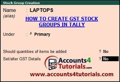 http://www.accounts4tutorials.com/2017/10/how-to-create-gst-groups-in-tally.html
