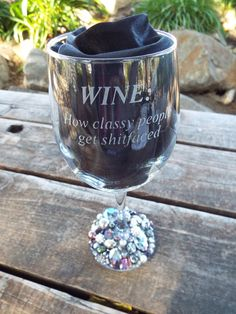 Personalized Etched Wine Glass WINE How Classy by DrinkInGlam, $45.00