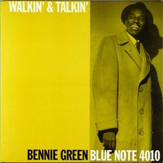 "Bennie Green. ""Walkin' & talkin"". 1959"