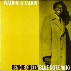 "Bennie Green. ""Walkin' & talkin"". 1959"