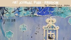Pick A Stick Challenge: Art Journal Page Freedom