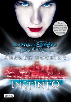 Instinto (My Blood Approves by Amanda Hocking *No me gusto mucho :/* Cassandra Clare, I Love Books, Books To Read, Saga, Romance Paranormal, Amanda Hocking, Reading Time, Music Film, Book Lists