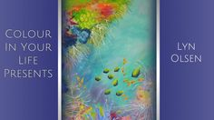How to Paint Coral and Ocean Scenes with Lyn Olsen | Colour In Your Life