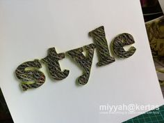 Miyyah@Kertas: Tips: Quilling Typography Click on the picture for 3 tutorials on on how make the quilled letters.