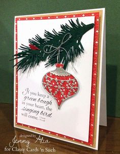 for Classy Cards 'n Such: Pine Bough by Jenny Alia = 10/2/14  (MemoryBox Snowflake Ornament + Classic Ornament.  Impression Obsession Pine Branch)