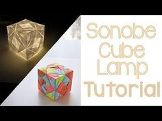 Origami Sonobe Cube Lamp Tutorial - YouTube