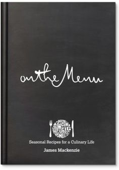 On The Menu - James Mackenzie - published by Face Publications in the UK.