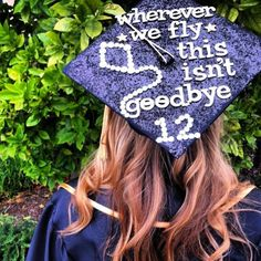 Wherever we fly, this isn't goodbye grad cap idea for This is a perfect way to add some style to your graduation outfit. Graduation Cap Designs, Graduation Cap Decoration, Graduation Day, Sorority Graduation, Kappa Alpha Theta, Alpha Chi Omega, Theta Crafts, Abi Motto, Grad Hat