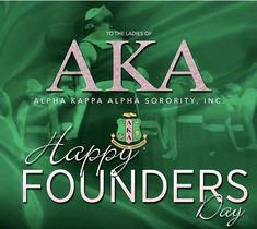 Aka Sorority, Alpha Kappa Alpha Sorority, Happy Founders Day, Divine Nine, Hair Flip, Alpha Female, Love Is All, Pink And Green, Pinky Swear