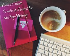 Pinterest Guide zur optimalen Blog-Vermarktung