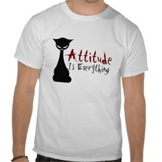 Attitude Is Everything! Gothic Cat - mens shirt #tshirt #Art #China #gothic #saying #joke #cat #humor
