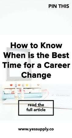 How to Know When is the Best Time for a Career Change, In This Blog You'll Know When is the Best Time for a Career Change ,There Are Signs That It's Time To Make a Career Change