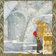 Heinrich Lefler illustration for Mary's Child, Grimm.