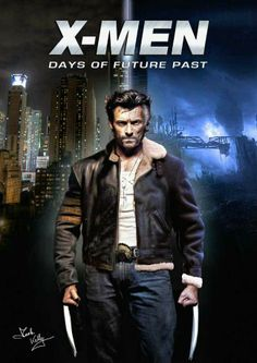 X-Men: Days of Future Past (Wolverine)  I'm pretty excited! :)