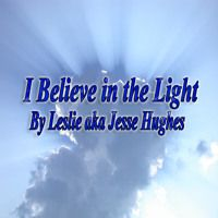 I Believe In The Light Ver 1 by RootofJesse on SoundCloud
