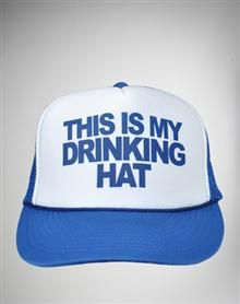 'This is My Drinking Hat' Trucker Hat