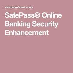 SafePass® Online Banking Security Enhancement