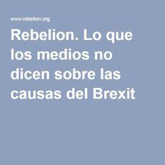 27-06-2016  -  Lo que los medios no dicen sobre las causas del Brexit  -  Vicenç Navarro  - Público