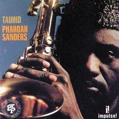 Pharoah Sanders - Tauhid Vinyl LP October 6 2017 Pre-order
