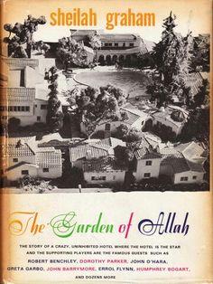The Garden of Allah Hotel. Written by Fitzgerald's longtime girlfriend.