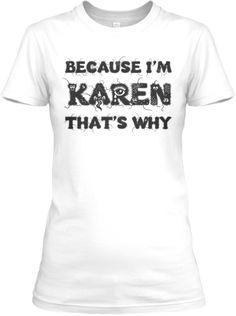 """Limited Edition """"Karen"""" T-Shirt"""