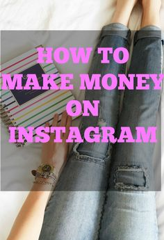 3 EASY WAYS TO MAKE MONEY ON INSTAGRAM http://www.lifeinatx.com/how-to-make-money-on-instagram/
