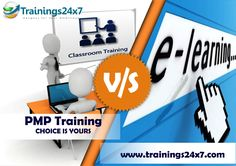 PMP Classroom or E-learning Training Trainings24x7 Provide Both Classroom or  E-learning Training. Get 35 Contact Hours, Mobile App, 200 Simulators 4 Hours, Study Material. http://trainings24x7.com/pmp-certification-training/