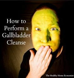 Great article from #healthyhomeeconomist about how to do a #gallbladder cleanse.  Super important info right here!