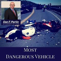 Motorcycles are very fun vehicle, but many experience #motorcyclewrecks than of those who are riding a car.  #DanFPartin #MotorcycleAccident