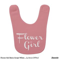 Shop Flower Girl Retro Script White on Peach Baby Bib created by BetterOffWed. Personalize it with photos & text or purchase as is! Wedding Color Schemes, Wedding Colors, Flower Girl Gifts, Personalized Wedding Gifts, On Your Wedding Day, Baby Bibs, Wedding Events, Art For Kids, Peach