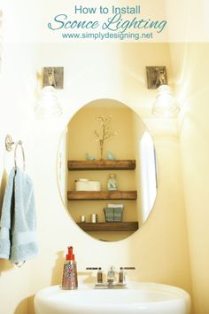 How to Install Sconce Lighting | sharing how we removed a light bar and installed two sconces instead | #bathroom #lighting #diy #homeimprovement #bathroomremodel #remodel | with @Lamps Plus