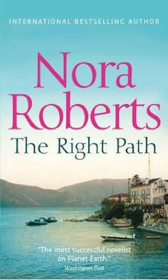 Nora Roberts - The Right Path