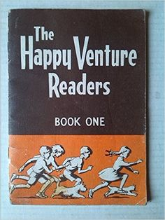The Happy Venture Readers. Dick and Dora